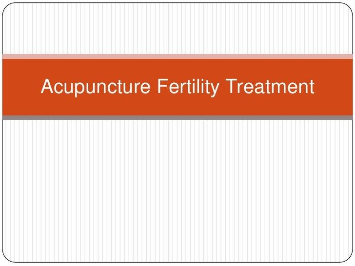 Acupuncture Fertility Treatment
