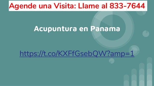 Acupuntura en Panama https://t.co/KXFfGsebQW?amp=1 Agende una Visita: Llame al 833-7644