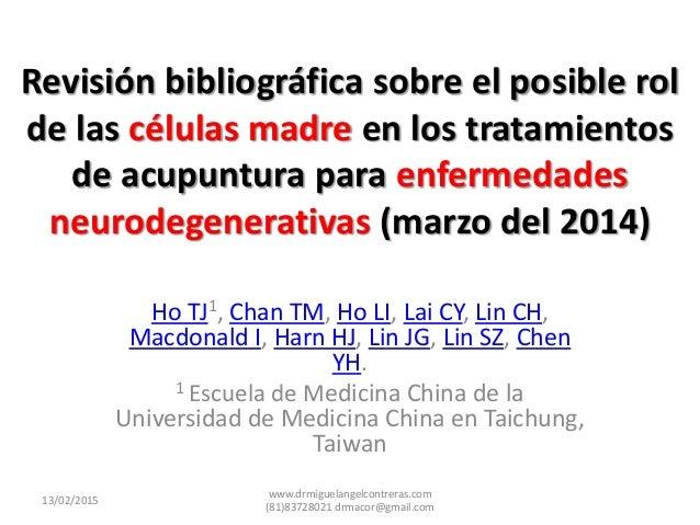 Revisión bibliográfica sobre el posible rol de las células madre en los tratamientos de acupuntura para enfermedades neuro...