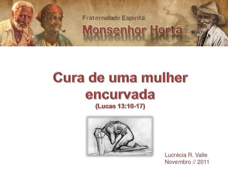 Lucrécia R. ValleNovembro // 2011