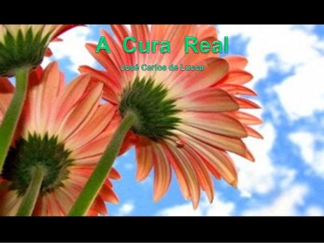 Não trate apenas dos sintomas, tentando eliminá-los sem que a causa da enfermidade seja também extinta. A cura real soment...