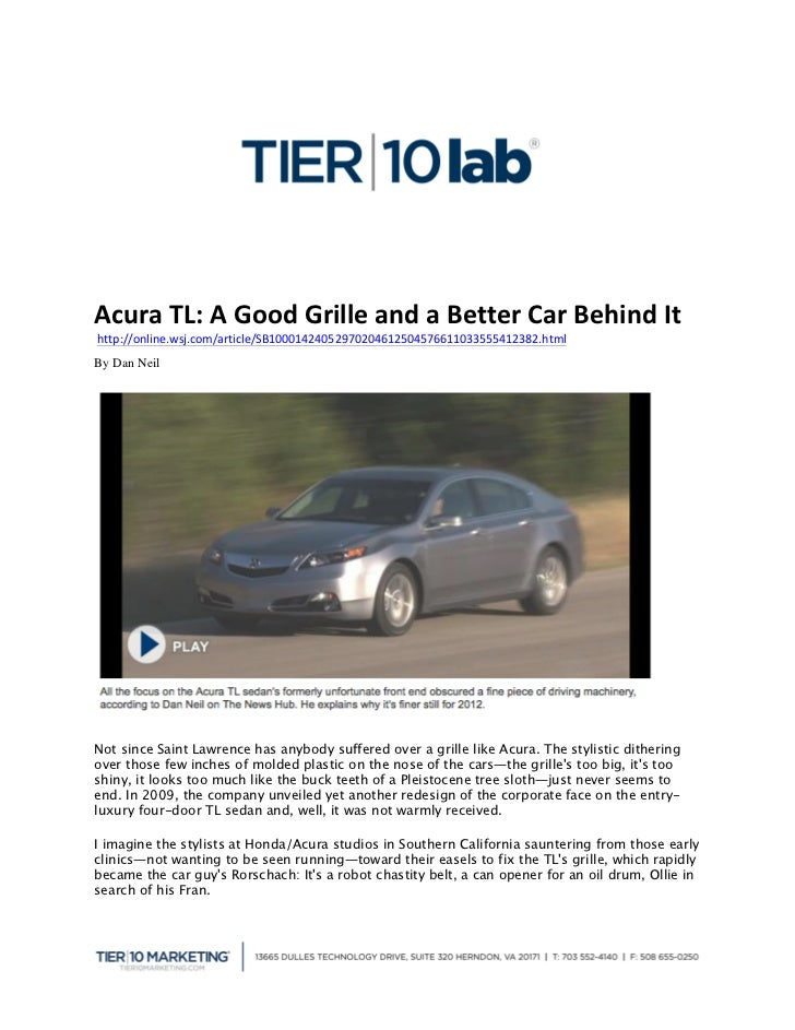 Acura	  TL:	  A	  Good	  Grille	  and	  a	  Better	  Car	  Behind	  It	  	  http://online.wsj.com/article/SB1000142405...