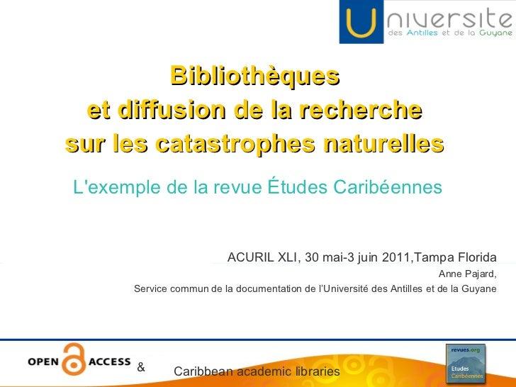 L'exemple de la revue Études Caribéennes Bibliothèques  et diffusion de la recherche  sur les catastrophes naturelles   AC...