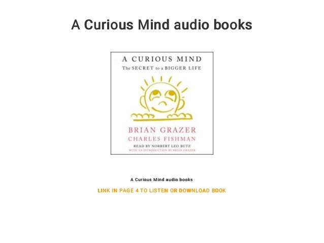 A Curious Mind Audio Books