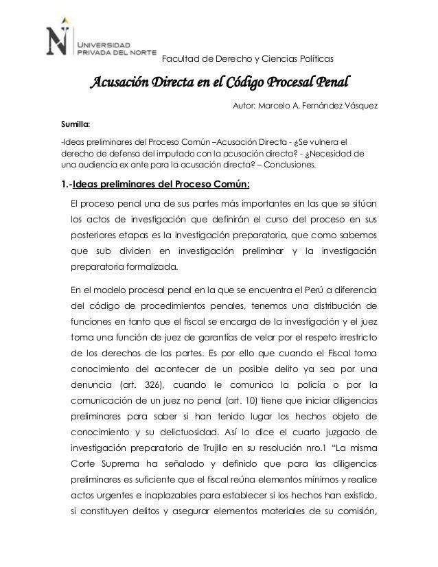 Facultad de Derecho y Ciencias Políticas  Acusación Directa en el Código Procesal Penal Autor: Marcelo A. Fernández Vásque...