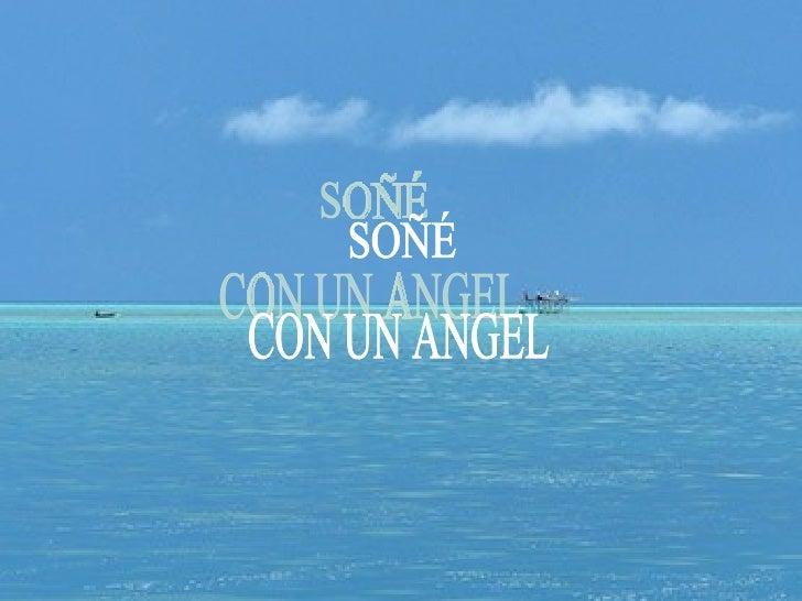 SOÑÉ CON UN ANGEL