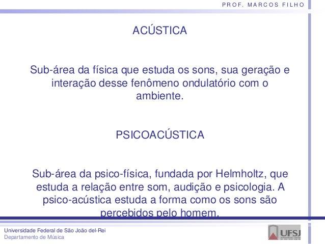 Noções de acústica e Psicoacústica - Gravação e sonorização Slide 2