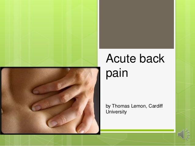 Acute back pain by Thomas Lemon, Cardiff University