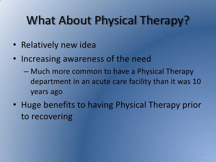 Physical Therapy in an Acute Care Hospital