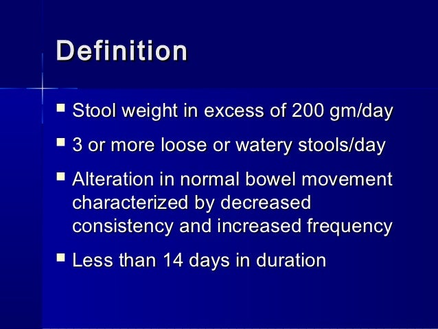 Definition Of Loose Stools: Acute Diarrhea In Children