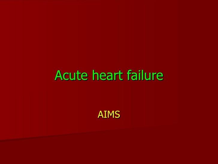 Acute heart failure AIMS