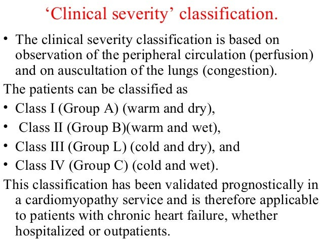 'Clinical severity' classification. • The clinical severity classification is based on observation of the peripheral circu...