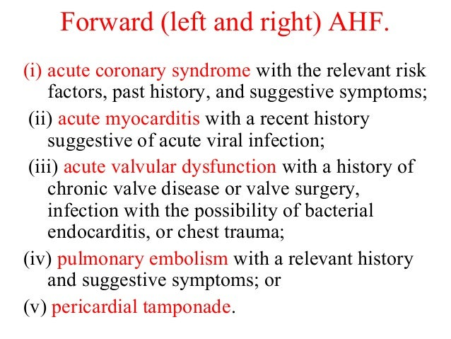 (i) acute coronary syndrome with the relevant risk factors, past history, and suggestive symptoms; (ii) acute myocarditis ...