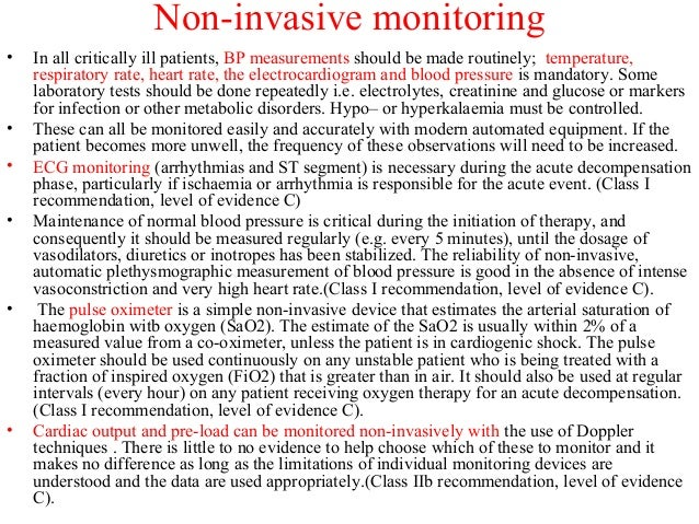 Non-invasive monitoring • In all critically ill patients, BP measurements should be made routinely; temperature, respirato...