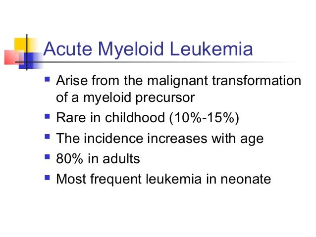 Acute Myeloid Leukemia  Specific manifestation :  - Gum hypertrophy   Hepatosplenomegaly   Skins deposit   Lymphadenopa...