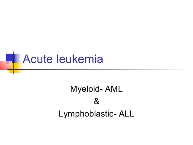 acute lymphocytic leukemia essay What is leukemia leukemia is the general term used to describe four different disease-types called: acute myelogenous (aml), acute lymphocytic (all), chronic.
