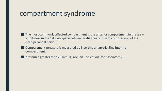 Fascial compartments of the lower leg Anterior Compartment Lateral Compartment Superficial Posterior Compartment Deep Post...