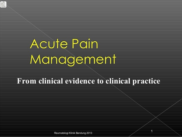 From clinical evidence to clinical practice                                             1           Reumatologi Klinik Ban...