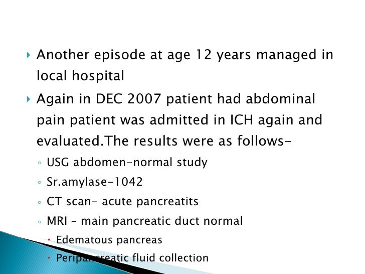 Case study patient with acute and recurrent pancreatitis