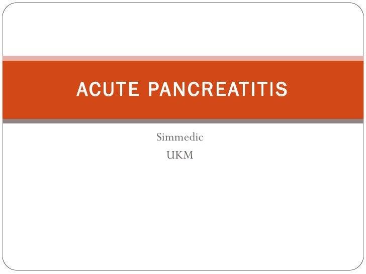 Simmedic UKM ACUTE PANCREATITIS