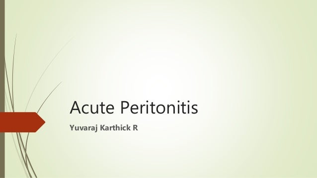 Acute Peritonitis Yuvaraj Karthick R