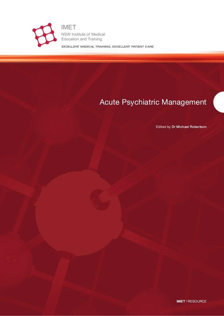 ExcEllEnt mEdical training, ExcEllEnt patiEnt carE                    Acute Psychiatric Management                        ...