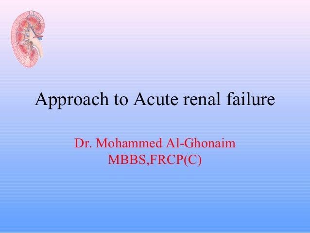 Ppt on renal failure.