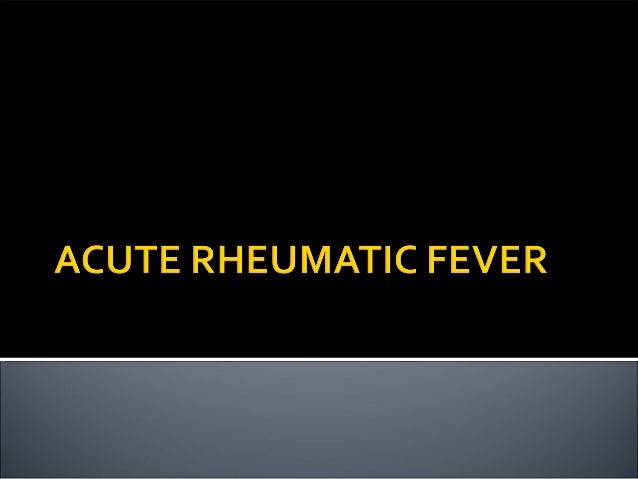 Acute rheumatic fever (ARF) is a multisystem disease resulting from an autoimmune reaction to infection with group A strep...