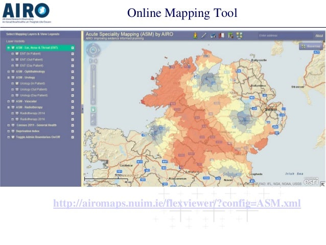 Online Mapping Tool http://airomaps.nuim.ie/flexviewer/?config=ASM.xml