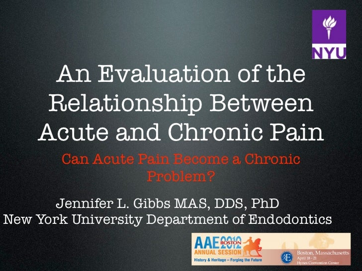 An Evaluation of the     Relationship Between    Acute and Chronic Pain        Can Acute Pain Become a Chronic            ...