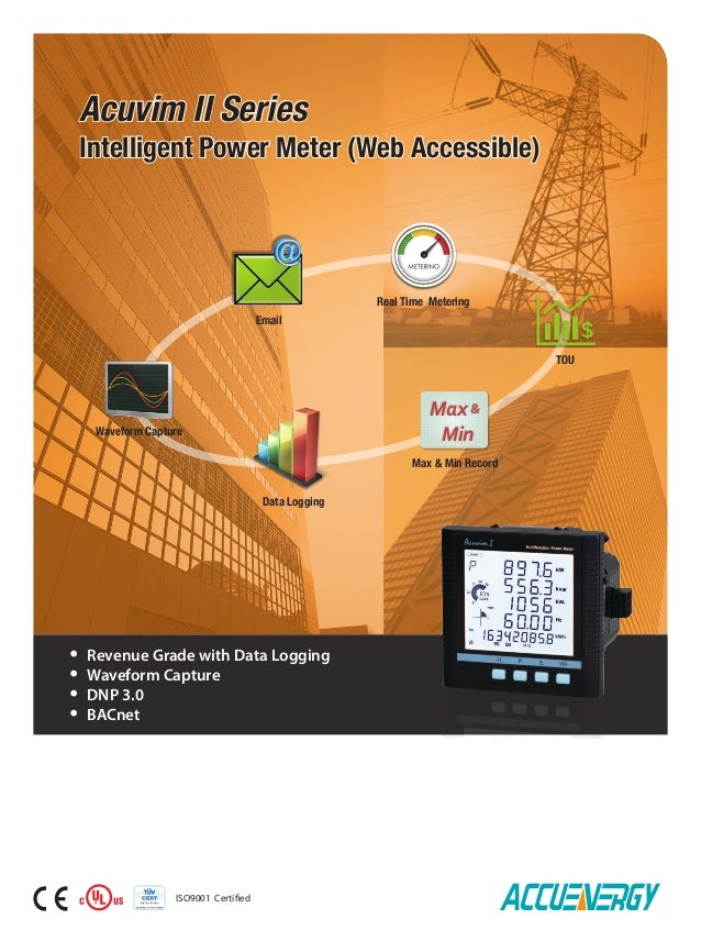 Data Logging Max & Min Record ISO9001 Certified Real Time Metering TOU Email Waveform Capture Acuvim II Series Intelligent...