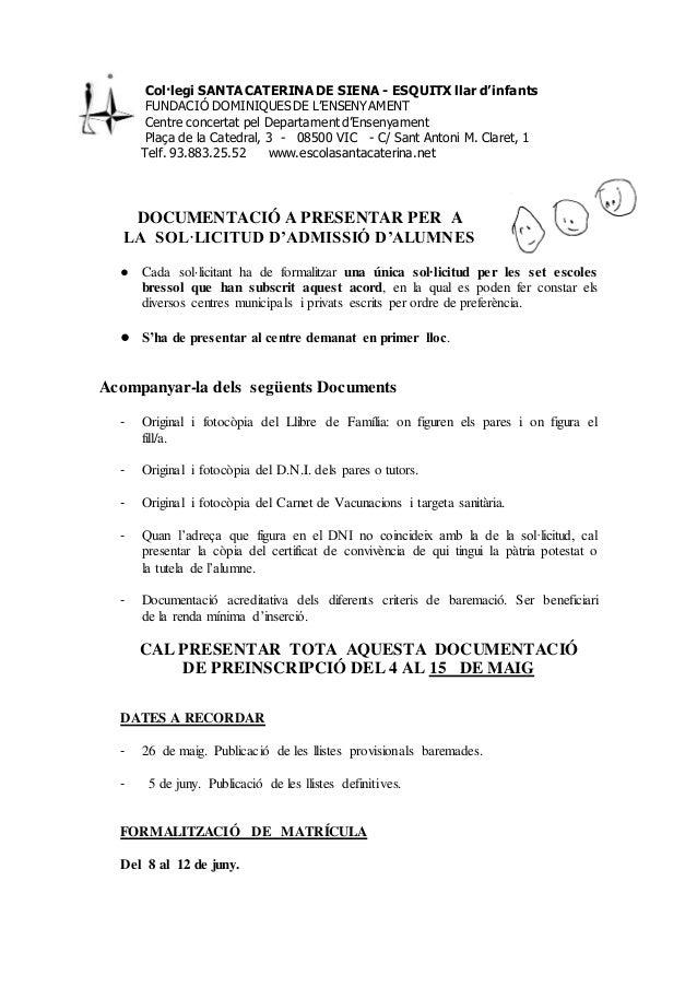 Col·legi SANTA CATERINA DE SIENA - ESQUITX llar d'infants FUNDACIÓ DOMINIQUES DE L'ENSENYAMENT Centre concertat pel Depart...