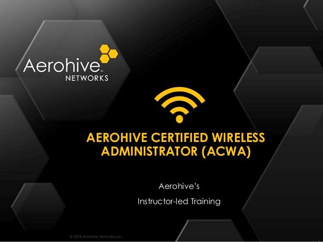 Acwa AEROHIVE CONFIGURATION GIUDE