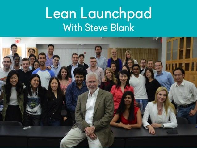 @NYUEntrepreneur #n yu ef Lean Launchpad With Steve Blank