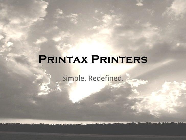 Printax Printers Simple. Redefined.