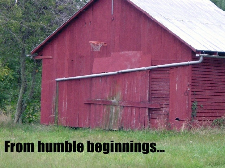 From humble beginnings…