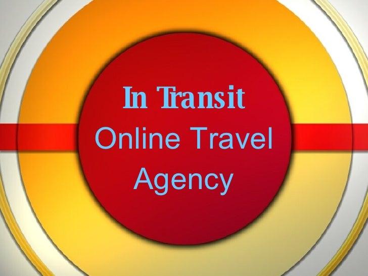 In Transit Online Travel Agency