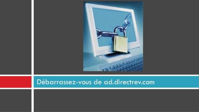 Débarrassez-vous de ad.directrev.com
