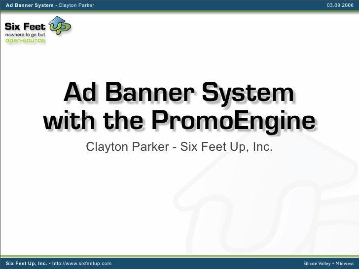 Ad Banner System - Clayton Parker                                                03.09.2006                     Ad Banner ...