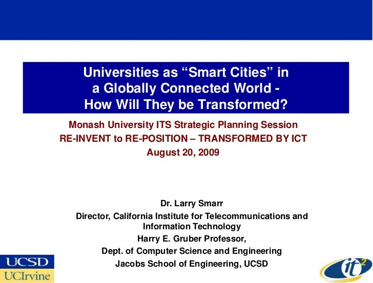 """Universities as """"Smart Cities"""" in      a Globally Connected World -     How Will They be Transformed?  Monash University I..."""