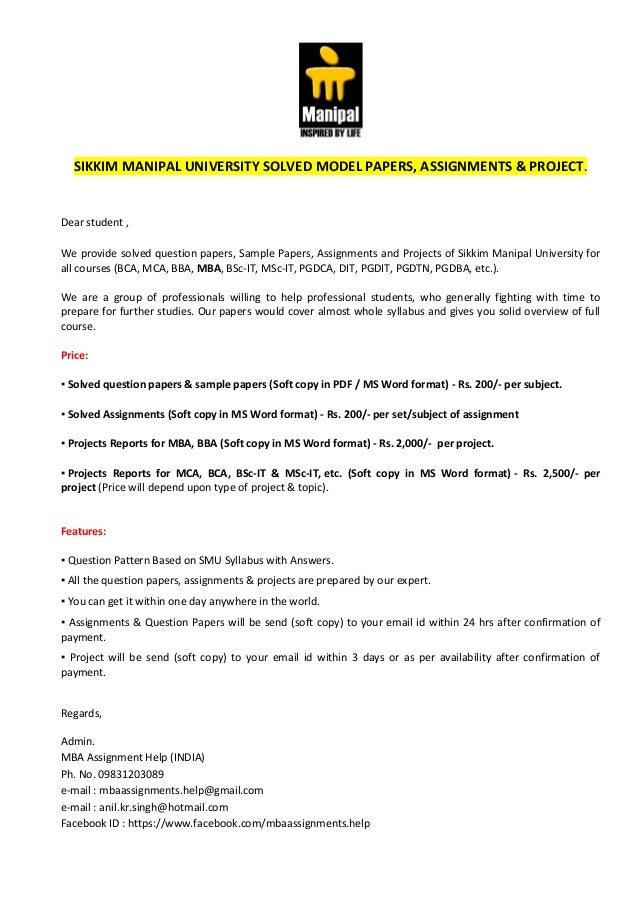 SIKKIM MANIPAL UNIVERSITY SOLVED MODEL PAPERS, ASSIGNMENTS & PROJECT. Dear student , We provide solved question papers, Sa...