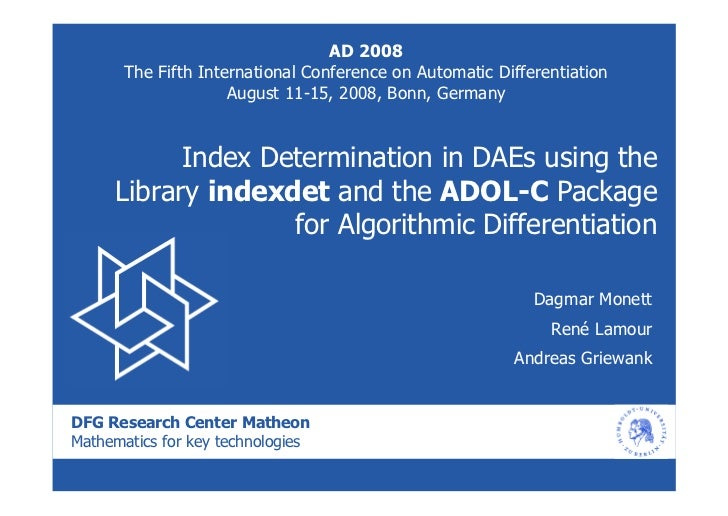 AD 2008       The Fifth International Conference on Automatic Differentiation                     August 11-15, 2008, Bonn...