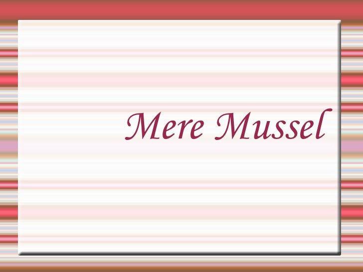 Mere Mussel