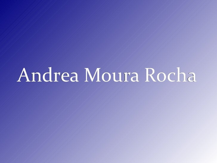 Andrea Moura Rocha