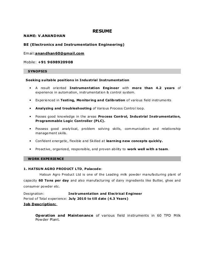 RESUME  NAME: V.ANANDHAN  BE (Electronics and Instrumentation Engineering)  Email:anandhan60@gmail.com  Mobile: +91 969892...