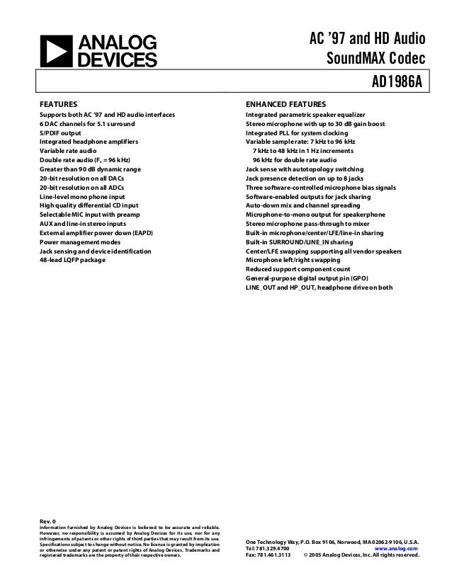 AC '97 and HD Audio SoundMAX Codec AD1986A Rev. 0 Information furnished by Analog Devices is believed to be accurate and r...