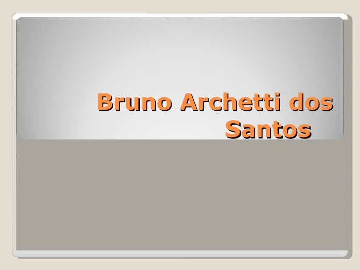 Bruno Archetti dos Santos