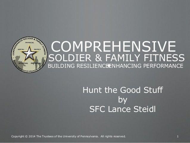 resilience training htgs powerpoint aug 2014 v3 1 htgs presentation rh slideshare net Comprehensive Soldier Fitness Comprehensive Soldier Fitness