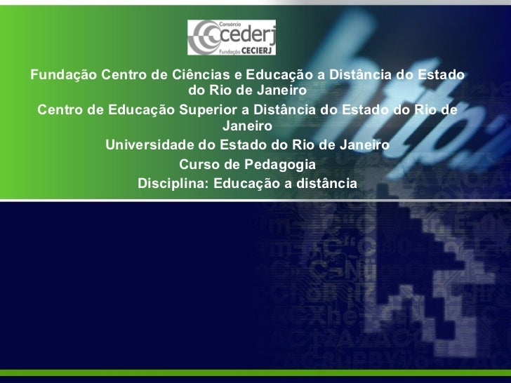 Fundação Centro de Ciências e Educação a Distância do Estado do Rio de Janeiro Centro de Educação Superior a Distância do ...