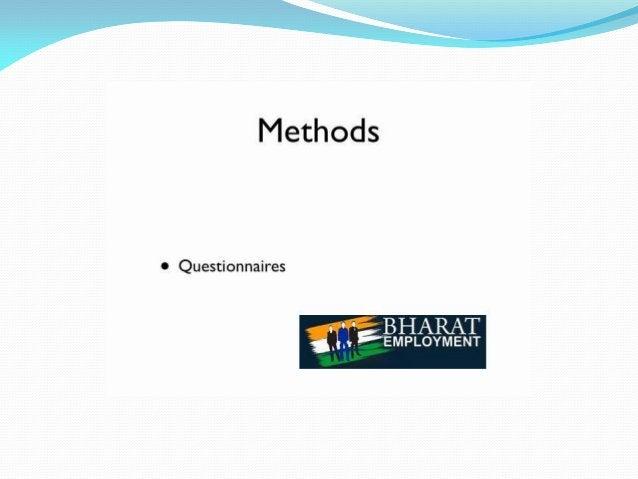 'T  Methods  0 Questionnaires  -« BHARAT  I 'pi 'EMPLOYMENT